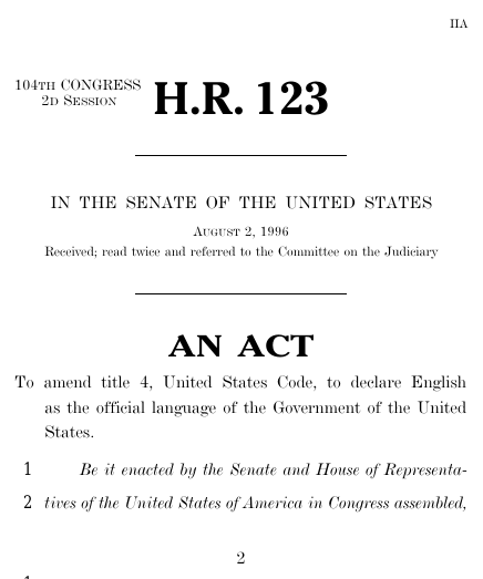 the debate by the united states congress about declaring english as the national language of united  Unite the nation behind one language  one thing is urgently needed in the united states: unity declaring english the official language of the united states is an easy way to promote.