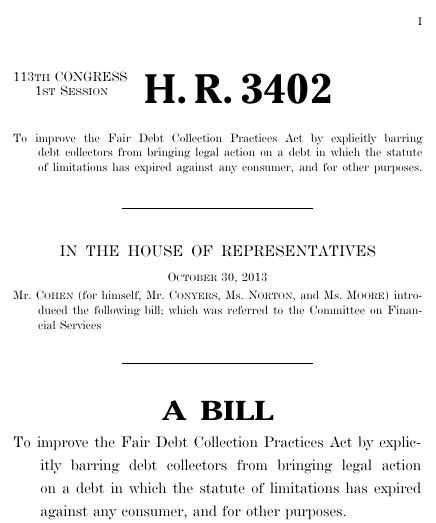 debt collection improvement act Fair Debt Collection Improvement Act (2013; 113th Congress H.R. 3402 ...